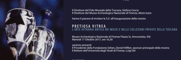 Pretiosa vitrea. L'arte vetraria antica nei musei e nelle collezioni private della Toscana