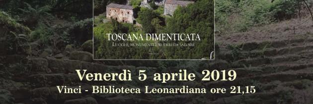 "Presentazione volume ""Toscana dimenticata"""