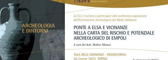 PONTE A ELSA E VICINANZE NELLA CARTA DEL RISCHIO E POTENZIALE ARCHEOLOGICO DI EMPOLI